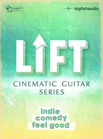 LIFT: Cinematic Guitar Series - 15 Indie, Comedy, and Feel Good Construction Kits