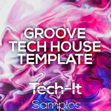 Groove Tech House Template: Ableton - A powerful Ableton project for Tech House producers