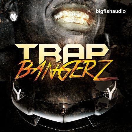 Trap Bangerz