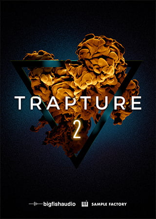 Trapture 2: Trap & Hip Hop - 15 hot Trap construction kits from a grammy-nominated producer