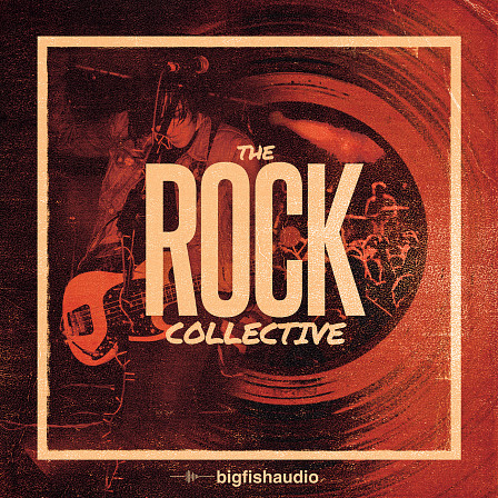 Rock Collective, The - 10 pumped up Rock kits for the modern producer