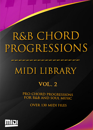 R&B Chord Progressions Vol.2 - Proven chord progressions constructed with beautiful urban chord voicings