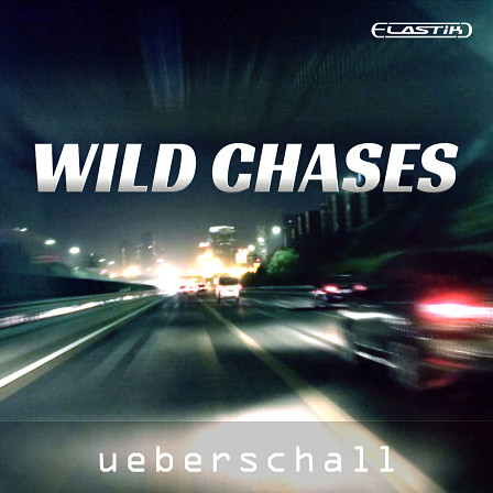 Wild Chases - Hard Hitting Electronic Sounds