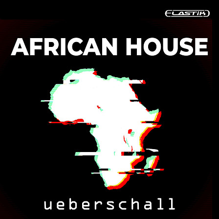 African House - Infectious and hypnotic rhythms of traditional African music