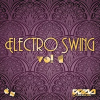 Electro Swing Vol.1 - Authentic 24-Bit Electro Swing Construction Kits, samples and loops
