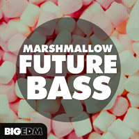 Marshmallow Future Bass - An epic library inspired by the most famous Future/Trap tunes and producers