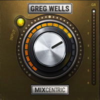 Greg Wells MixCentric - Truly the path-of-least-resistance for fine tuning your mixes
