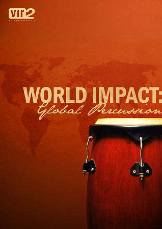 World Impact: Global Percussion - The perfect storm of ethnic, world, and cinematic percussion