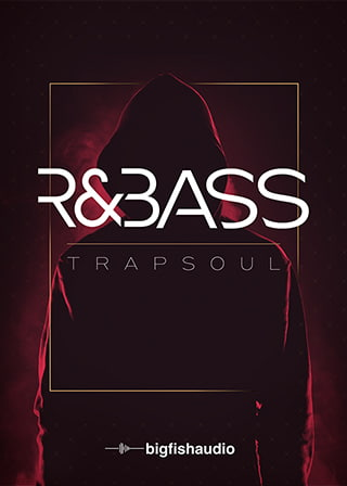 R&Bass Trapsoul - 50 modern Urban construction kits inspired by Bryson Tiller and DJ Mustard