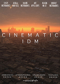 Cinematic IDM - Over 3 GB of complex intense rhythms and emotional textures