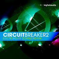 Circuit Breaker 2 - Electro House Download Pak product image