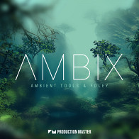 Ambix -  Ambient Tools & Foley product image