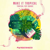 Make It Tropical - Tropical Pop Sounds Pop Loops