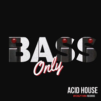 Bass Only Acid House product image