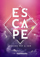 Escape: Modern Pop & EDM Electronica / EDM Loops