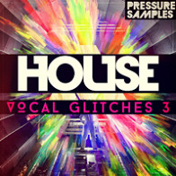 Vocal House Glitches 3 product image