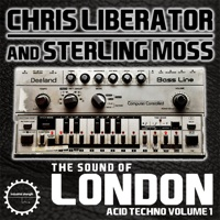 The Sound Of London Acid Techno - Chris Liberator and Sterling Moss product image