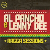 Al Pancho & Lenny Dee - Ragga Sessions product image