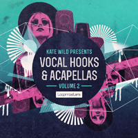 Kate Wild - Vocal Hooks & Acapellas Vol 2 product image