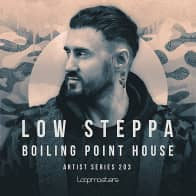 Low Steppa - Boiling Point House House Loops
