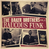 Baker Brothers Vol.3 - Raucous Funk product image