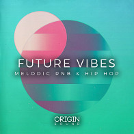 Future Vibes - Melodic RnB & Hip Hop product image