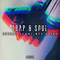 Trap & Soul - Future Downtempo & RNB product image