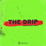 The Drip - Trap & Hip Hop Sauce product image