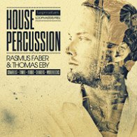 House Percussion - Rasmus Faber & Thomas Eby product image