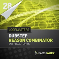 Dubstep Basses Reason Combinator Presets product image