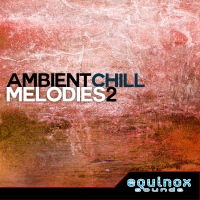 Ambient Chill Melodies 2 product image