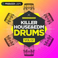 Killer House & EDM Drums Vol 2 product image