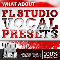 What About FL Studio Vocal Presets product image