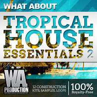 What About Tropical House Essentials 2 product image