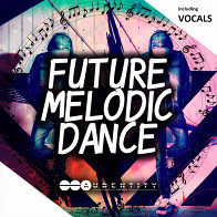 Future Melodic Dance product image