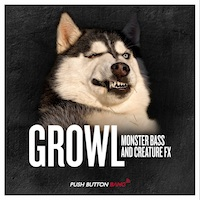 Growl - Monster Bass & Creature FX product image