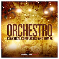Orchestro - Classical Complextro & EDM Loops And FX product image