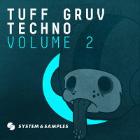 System 6 Samples Pres. Tuff Gruv Techno Vol 2 Techno Loops